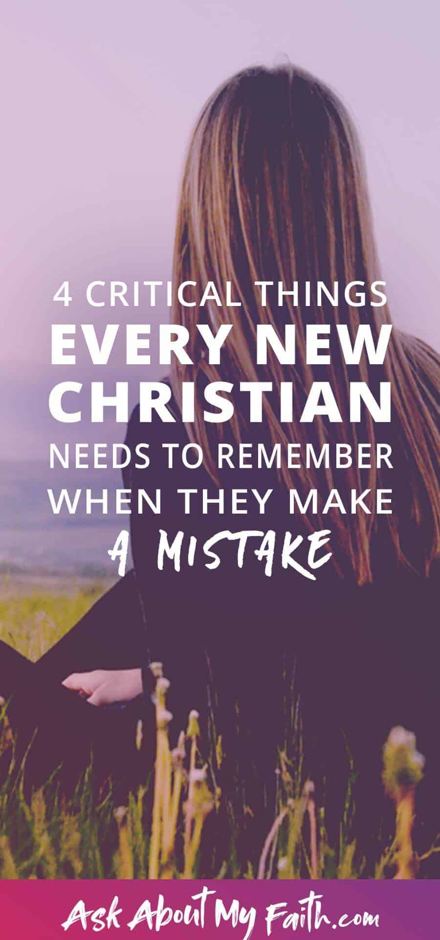 What Every New Christian Needs to Remember When They Make a Mistake | Faith | God | Forgiveness