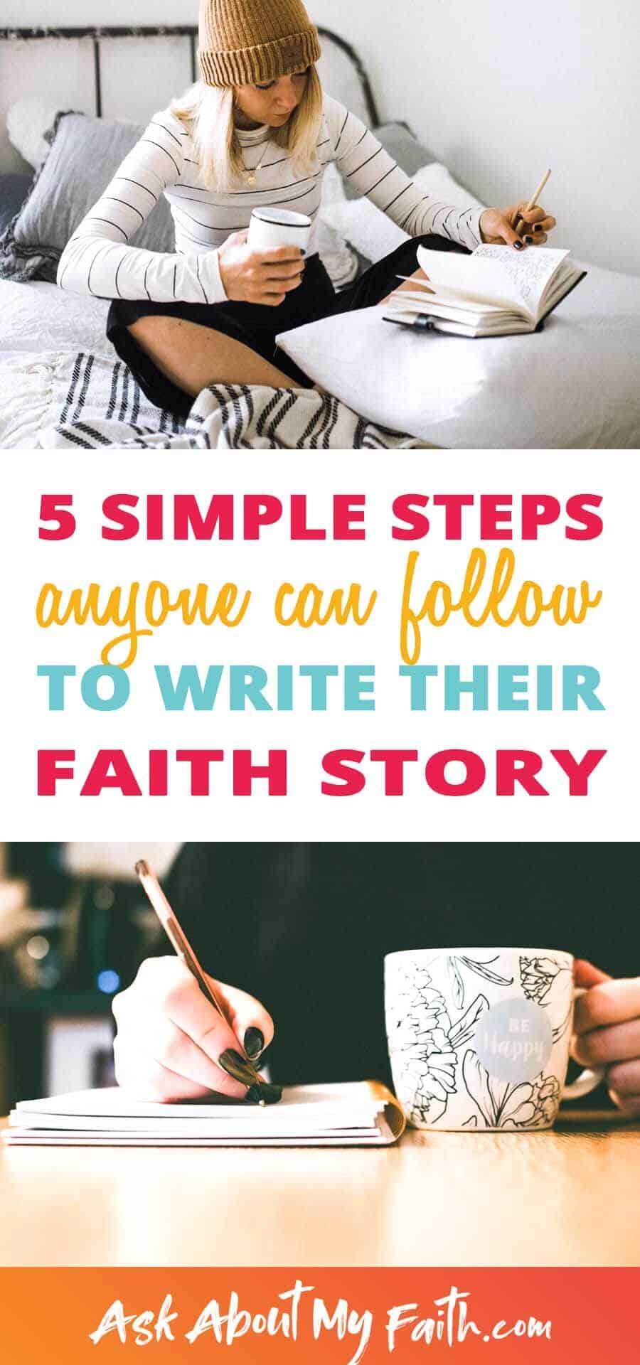 5 Simple Steps to Write Your Faith Story | Evangelism | Gospel | Christianity
