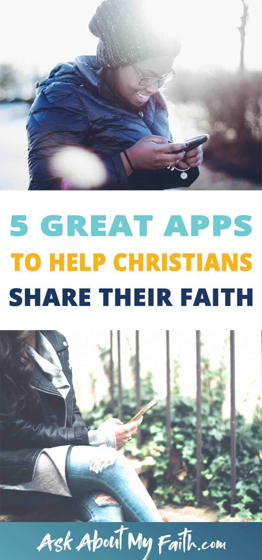 5 Great Apps to Help Christians Share Their Faith | Christianity | Evangelism