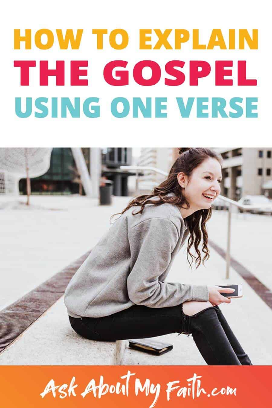 A Simple Way Every Christian Can Explain the Gospel | Explain the Gospel with one Bible Verse | Share Your Faith | Evangelism | Sharing God's Love With Others | Love Your Neighbor | Faith Conversation